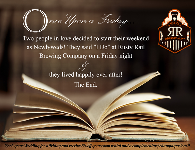 Friday Wedding Promo at Rusty Rail
